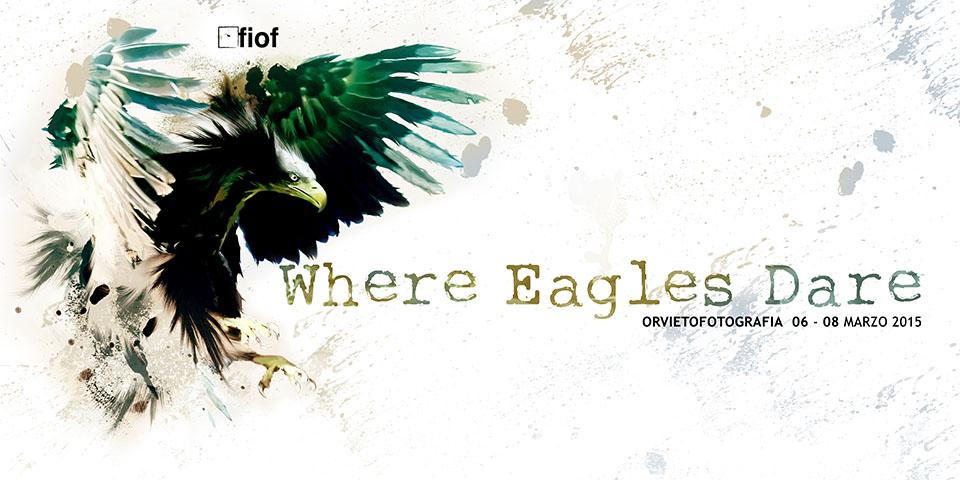 Where Eagles Dare | Orvieto 2015