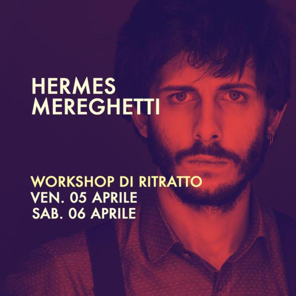 workshop di ritratto a cura di Hermes Mereghetti
